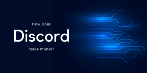 Discord Business Model – How Does Discord Make Money and Is It Profitable?