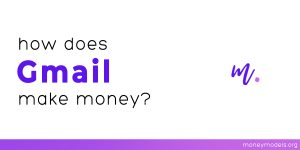 Read more about the article How does Gmail make money? [UPDATED]