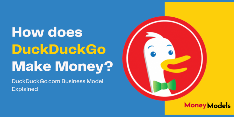 How Does DuckDuckGo Make Money? [Business Model Case Study 2020]