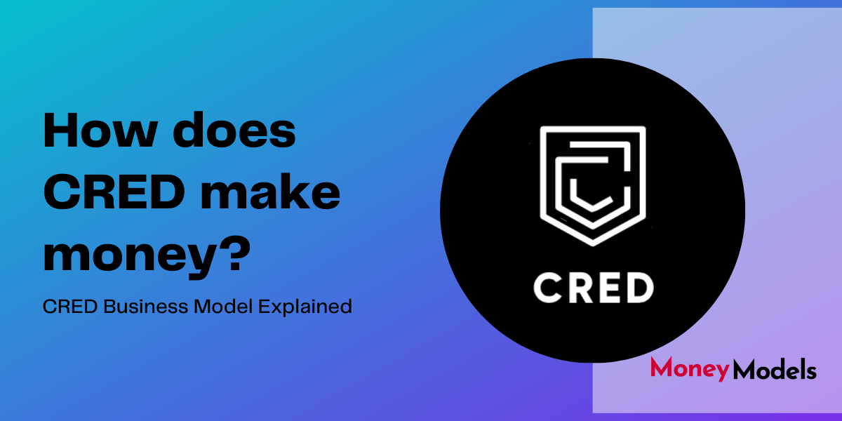 CRED Business Model How does CRED make money 1
