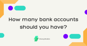 Read more about the article How Many Bank Accounts Should You Have?