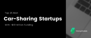 Top 25 Best Car-Sharing Startups With $10+ Million Funding