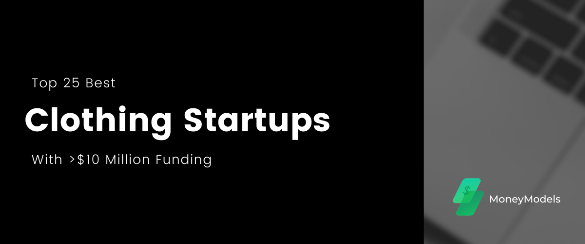 Top Clothing Startups